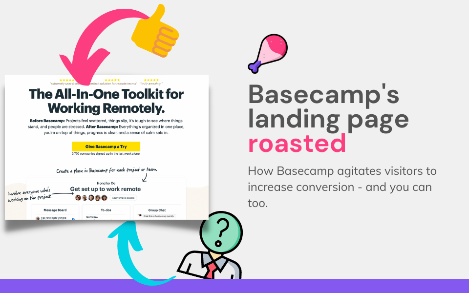 [ROAST] Basecamp's SaaS landing page shows how to agitate your visitor