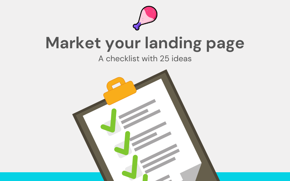 Landing page marketing: a checklist of 25 ideas